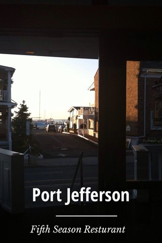 Port Jefferson Fifth Season Resturant