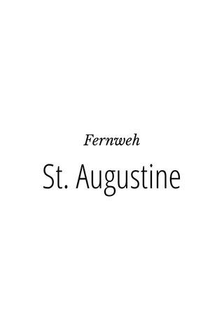 St. Augustine Fernweh