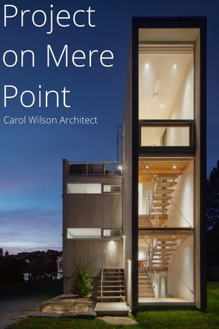Project on Mere Point Carol Wilson Architect