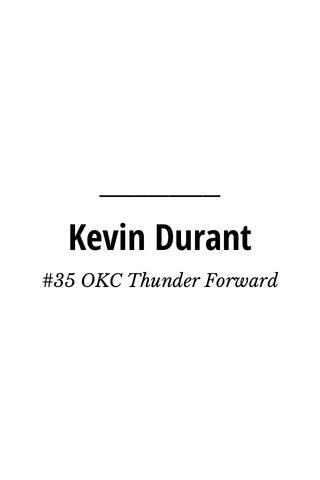 Kevin Durant #35 OKC Thunder Forward