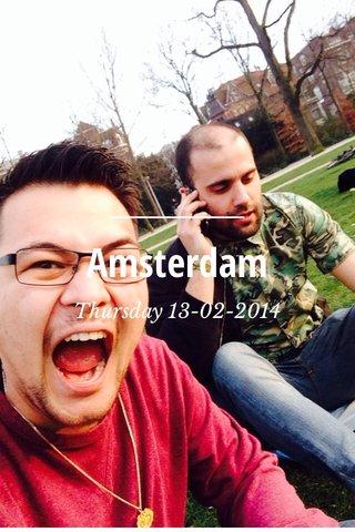 Amsterdam Thursday 13-02-2014