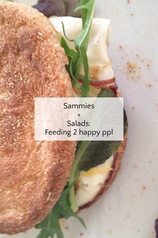Sammies + Salads: Feeding 2 happy ppl