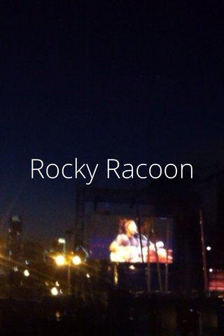 Rocky Racoon