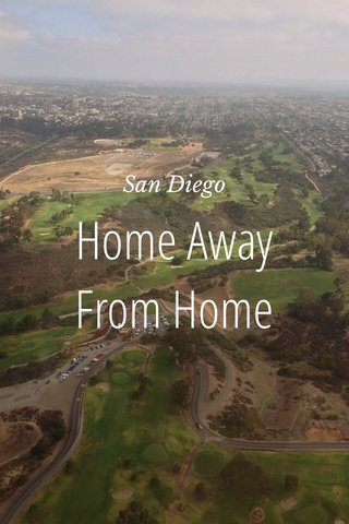 Home Away From Home San Diego
