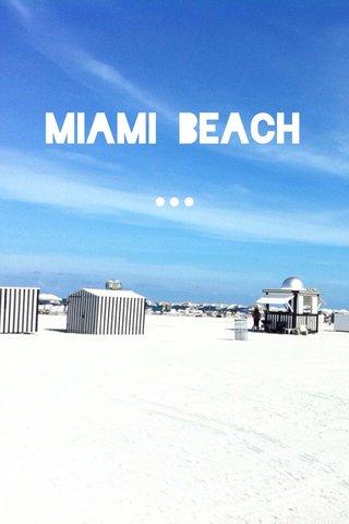 Miami beach •••