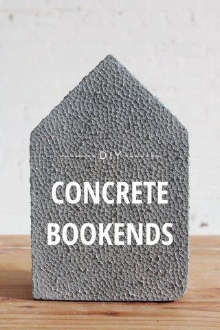 CONCRETE BOOKENDS ------- D I Y -------