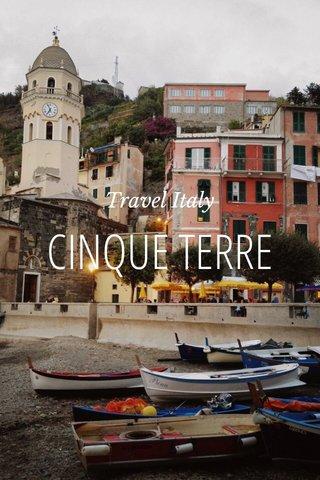 CINQUE TERRE Travel Italy