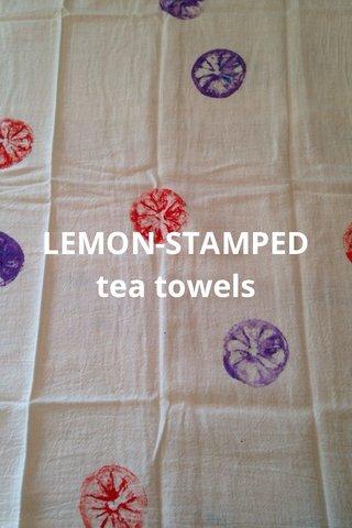 LEMON-STAMPED tea towels
