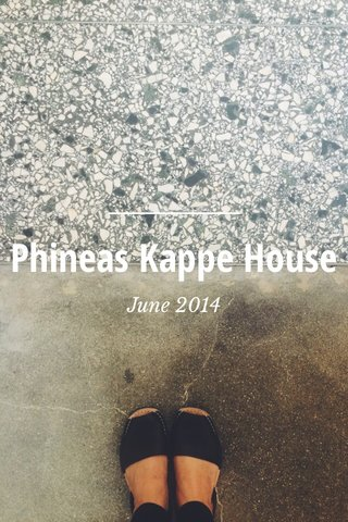 Phineas Kappe House June 2014