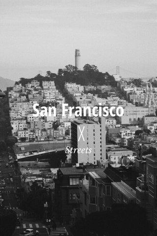 X San Francisco Streets
