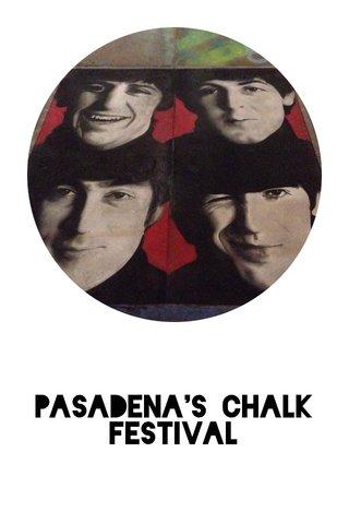 Pasadena's Chalk Festival