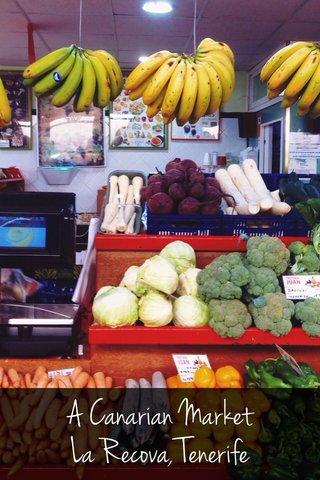 A Canarian Market La Recova, Tenerife