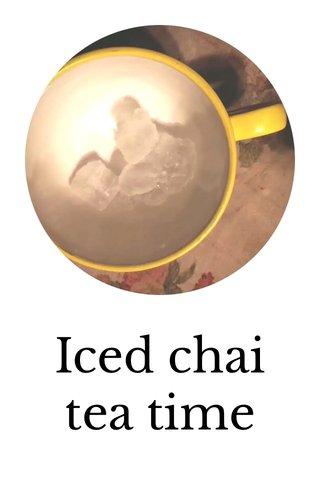 Iced chai tea time