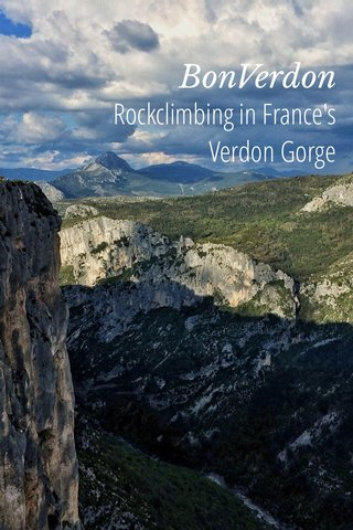 BonVerdon Rockclimbing in France's Verdon Gorge