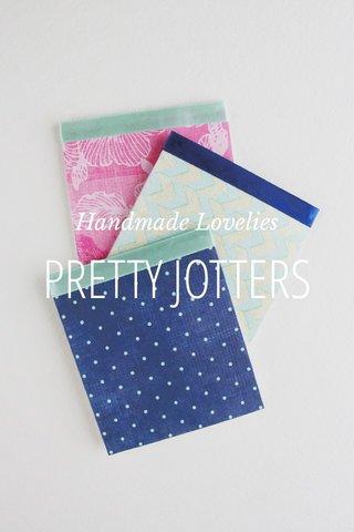 PRETTY JOTTERS Handmade Lovelies
