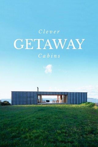 GETAWAY Clever Cabins