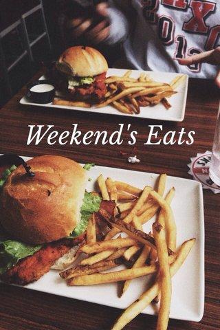 Weekend's Eats