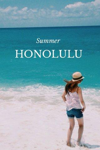 HONOLULU Summer