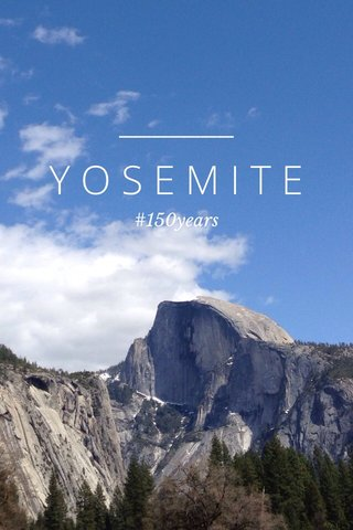 YOSEMITE #150years