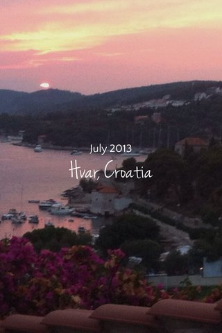 Hvar, Croatia July 2013