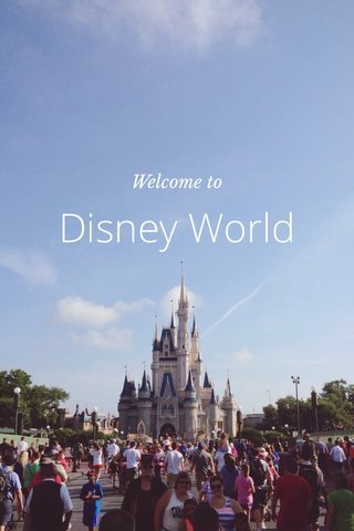 Disney World Welcome to