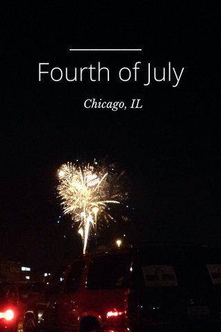Fourth of July Chicago, IL