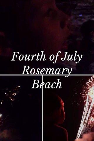 Fourth of July Rosemary Beach