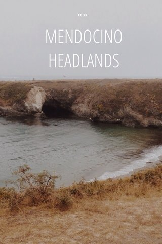 MENDOCINO HEADLANDS «»