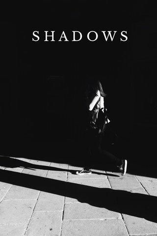 SHADOWS P U R E I M A G I N A T I O N ISSUE 06