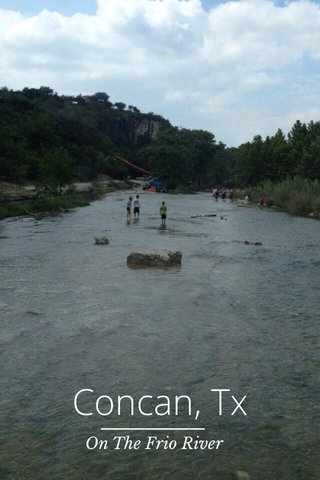 Concan, Tx On The Frio River