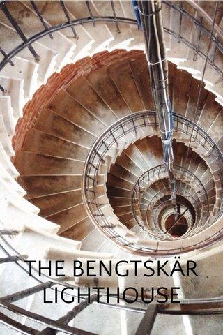 THE BENGTSKÄR LIGHTHOUSE