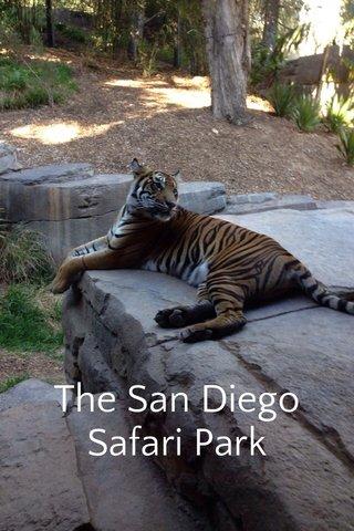 The San Diego Safari Park