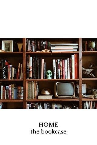 HOME the bookcase