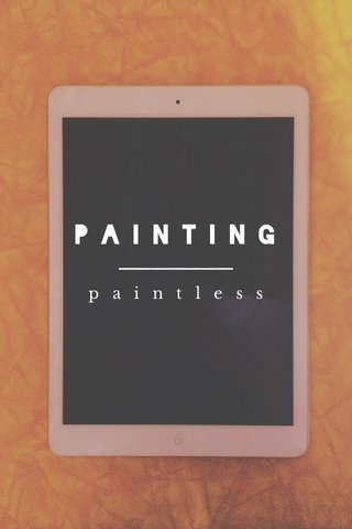 PAINTING paintless