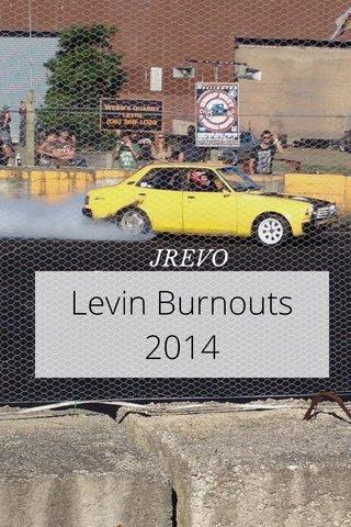 Levin Burnouts 2014 JREVO
