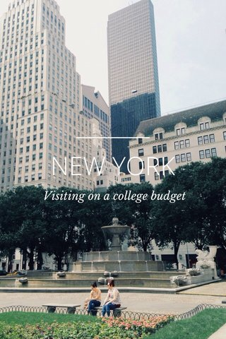 NEW YORK Visiting on a college budget