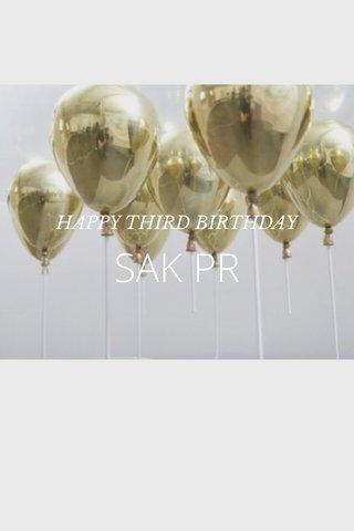 SAK PR HAPPY THIRD BIRTHDAY