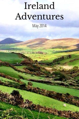 Ireland Adventures May 2014