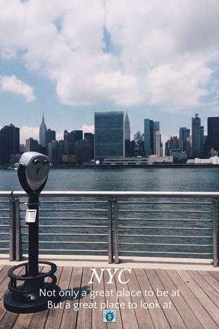 NYC Not only a great place to be at But a great place to look at 🗽