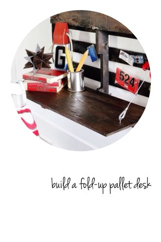 build a fold-up pallet desk