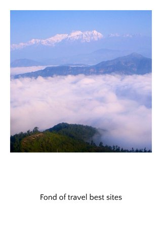 Fond of travel best sites