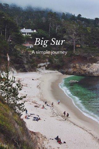 Big Sur A simple journey