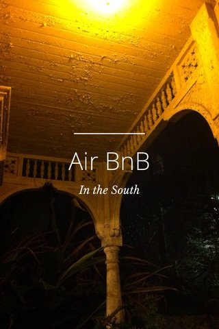 Air BnB In the South
