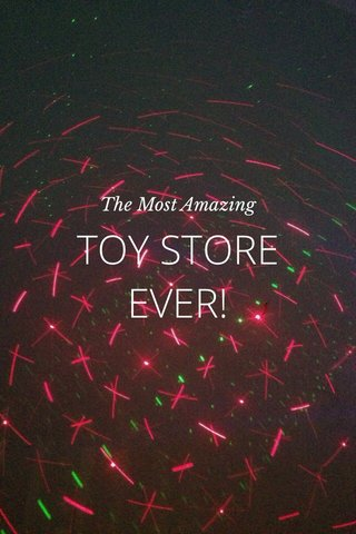 TOY STORE EVER! The Most Amazing
