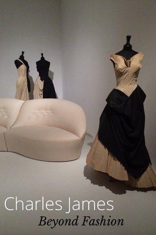 Charles James Beyond Fashion