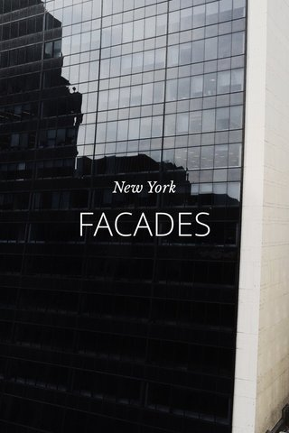 FACADES New York