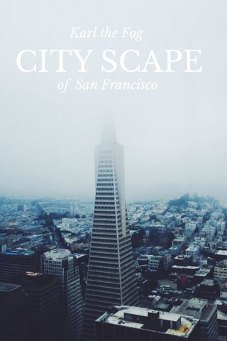 CITY SCAPE of San Francisco Karl the Fog