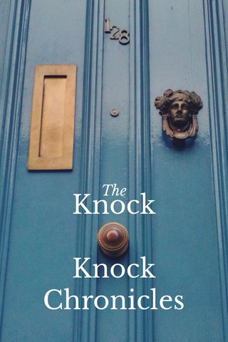 Knock Knock Chronicles The