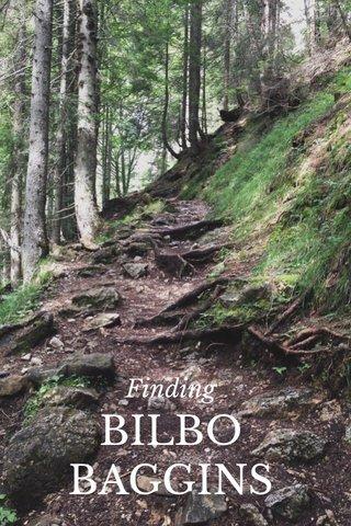 BILBO BAGGINS Finding