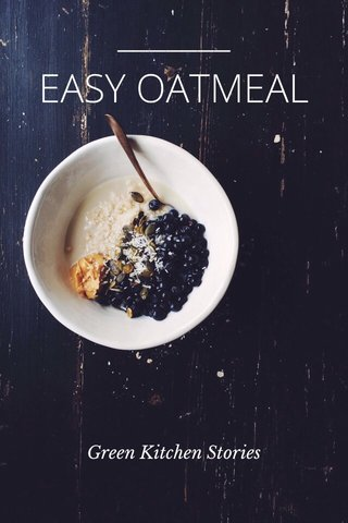 EASY OATMEAL Green Kitchen Stories